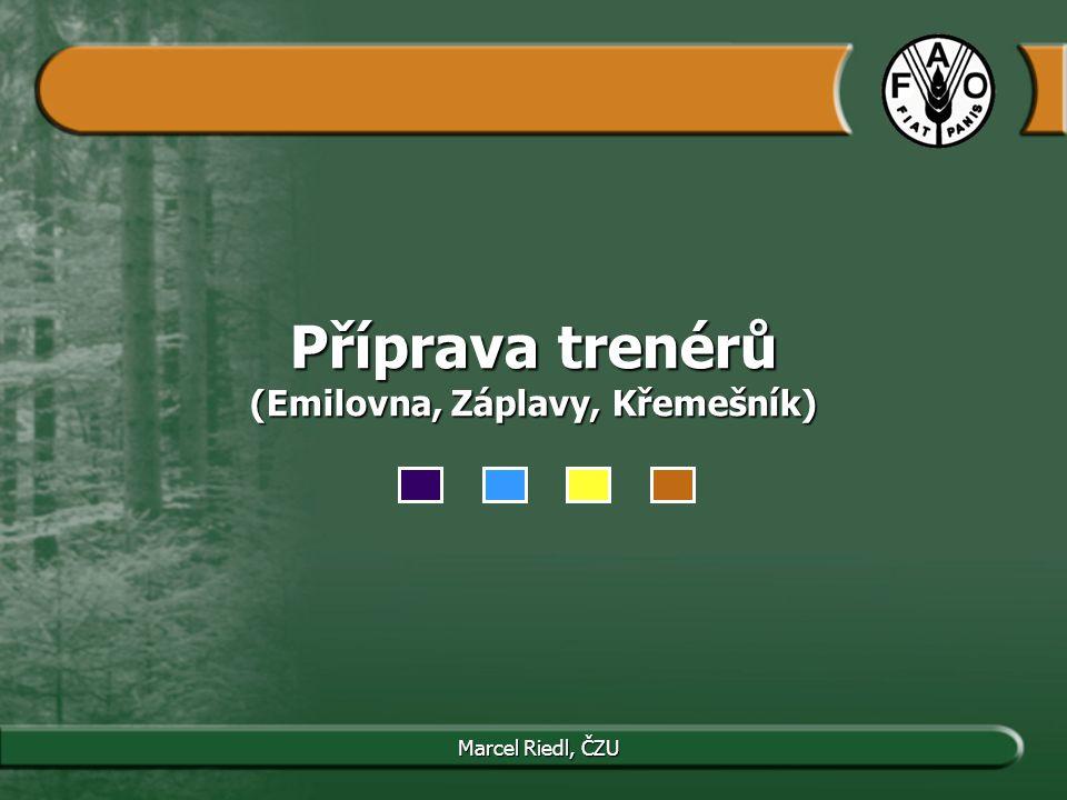 Příprava trenérů (Emilovna, Záplavy, Křemešník) Marcel Riedl, ČZU