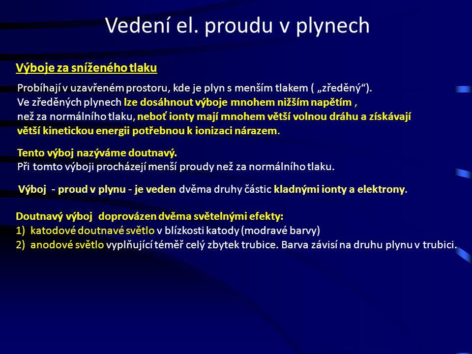 Zdroj :http://racvonka.cz/images/doutnavky.jpg signalizační doutnavky Procházející proud je minimální.
