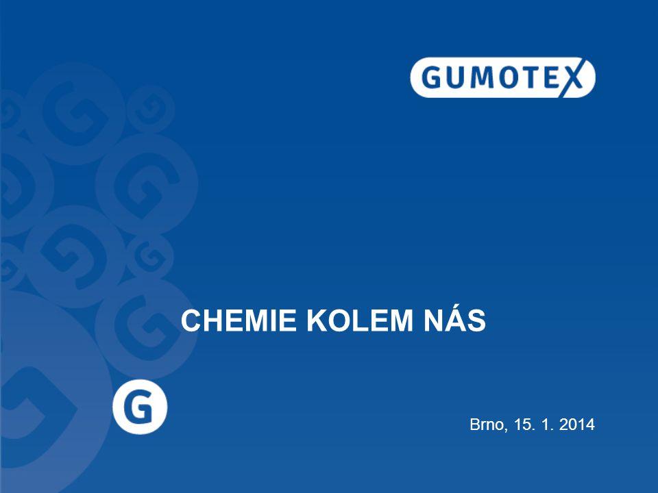 CHEMIE KOLEM NÁS Brno, 15. 1. 2014