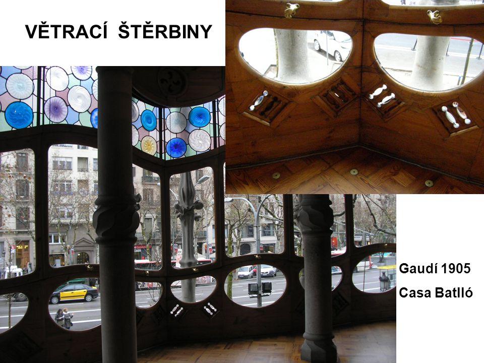 VĚTRACÍ ŠTĚRBINY Gaudí 1905 Casa Batlló
