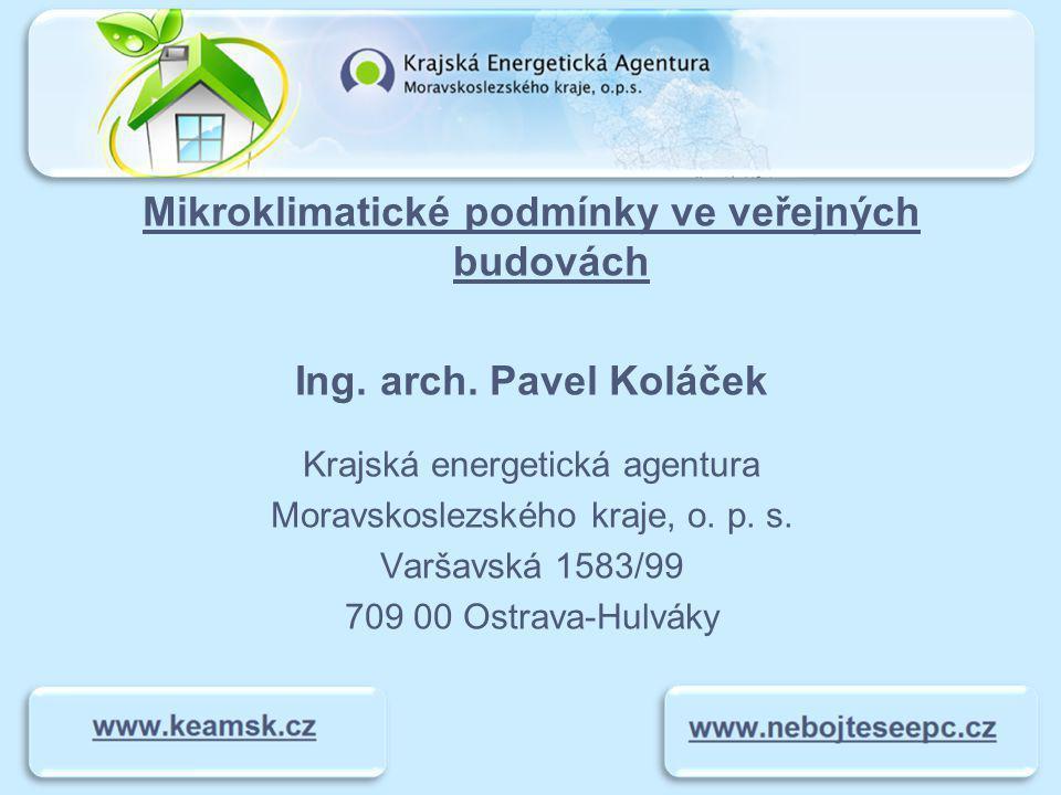 Mikroklimatické podmínky ve veřejných budovách Ing.