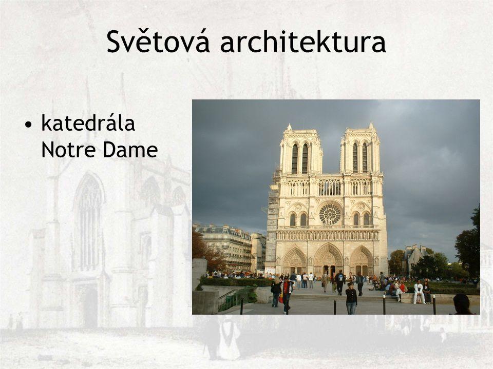 Světová architektura katedrála Notre Dame