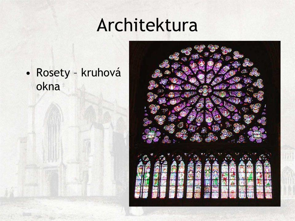 Rosety – kruhová okna Architektura