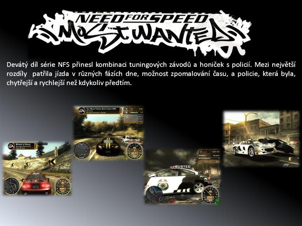 Devátý díl série NFS přinesl kombinaci tuningových závodů a honiček s policií. Mezi největší rozdíly patřila jízda v různých fázích dne, možnost zpoma