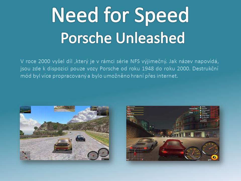 V roce 2000 vyšel díl,který je v rámci série NFS výjimečný. Jak název napovídá, jsou zde k dispozici pouze vozy Porsche od roku 1948 do roku 2000. Des