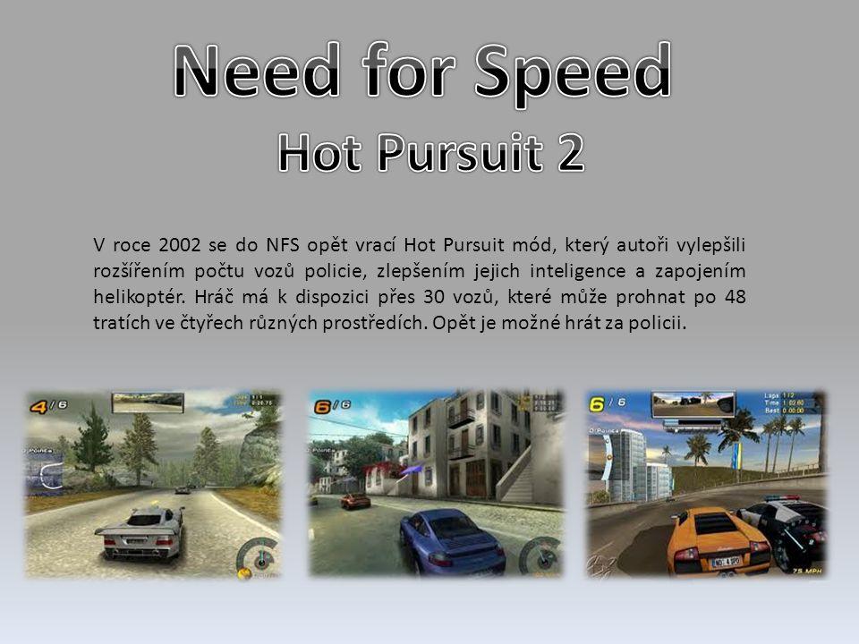 V roce 2002 se do NFS opět vrací Hot Pursuit mód, který autoři vylepšili rozšířením počtu vozů policie, zlepšením jejich inteligence a zapojením helik