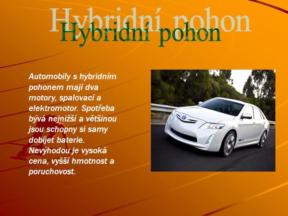 Automobily s hybridním pohonem mají dva motory, spalovací a elektromotor.