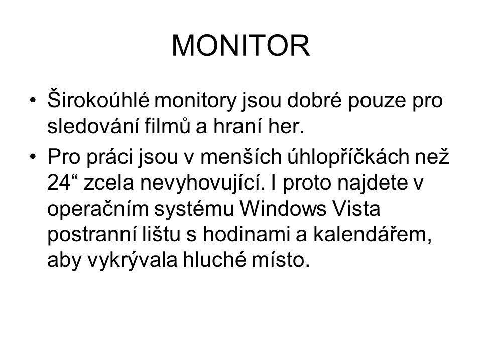 """MONITOR Širokoúhlé monitory jsou dobré pouze pro sledování filmů a hraní her. Pro práci jsou v menších úhlopříčkách než 24"""" zcela nevyhovující. I prot"""