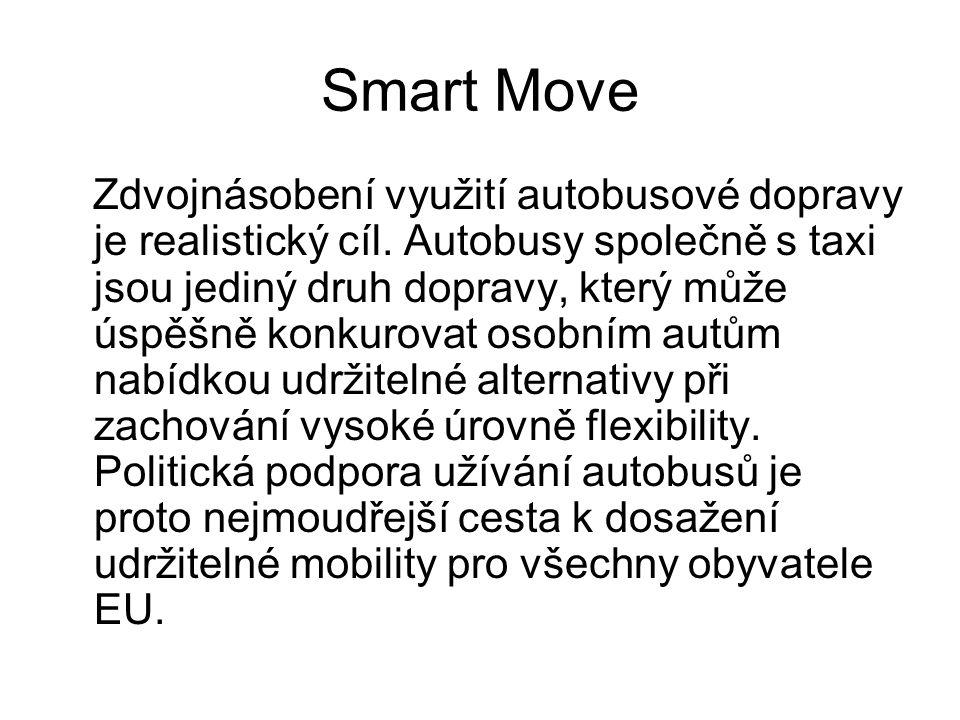 Smart Move Zdvojnásobení využití autobusové dopravy je realistický cíl.