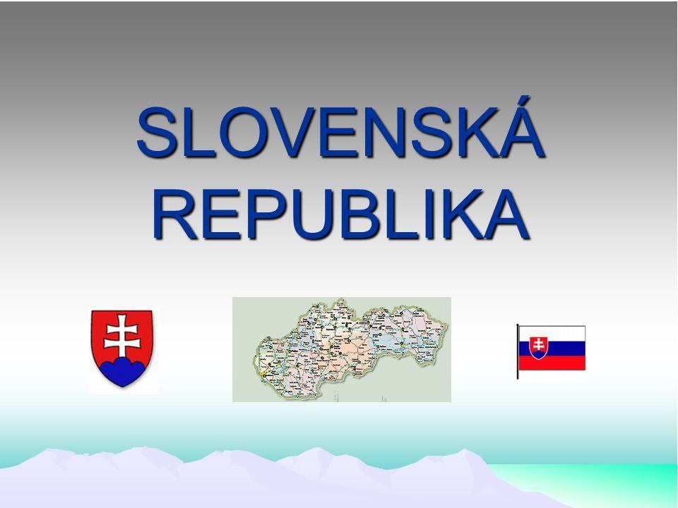 TÉMA: Slovenská republika VZDĚLÁVACÍ OBLAST: Člověk a jeho svět VZDĚLÁVACÍ OBOR: Vlastivěda TEMATICKÝ OKRUH: Místo, kde žijeme ROČNÍK: 5. ročník DATUM