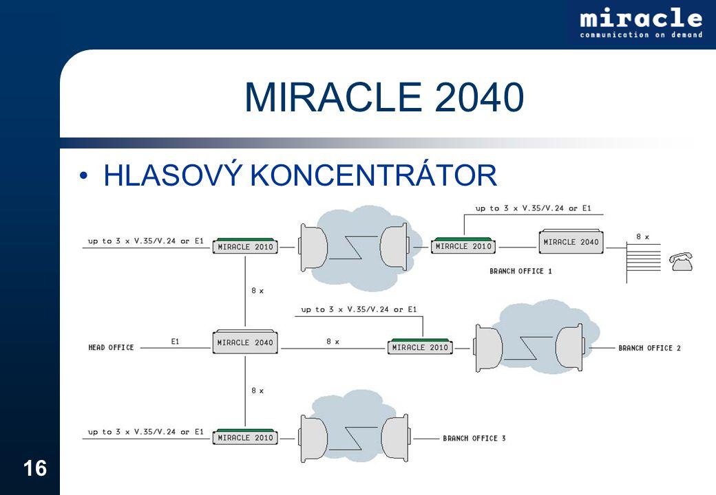 16 MIRACLE 2040 HLASOVÝ KONCENTRÁTOR