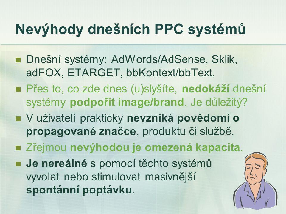 Bannerové PPC modely Na řadě serverů se dnes setkáváme s využitím PPC modelu i pro bannerovou reklamu, aniž se přihlíží k účinnosti banneru.