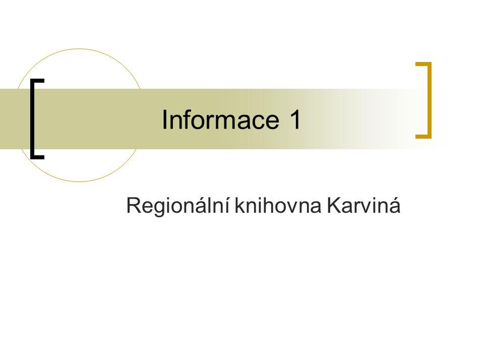 Informace 1 Regionální knihovna Karviná