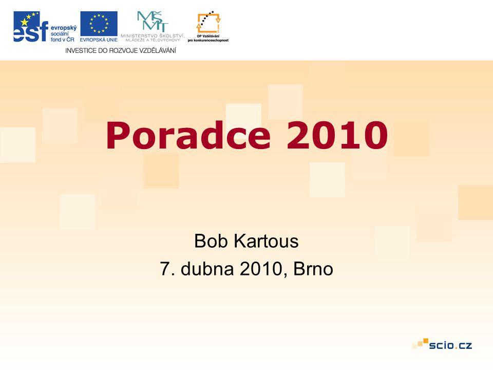 Poradce 2010 Bob Kartous 7. dubna 2010, Brno