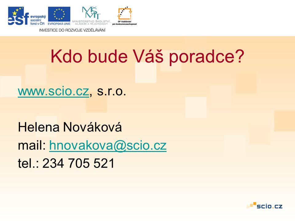 Kdo bude Váš poradce. www.scio.czwww.scio.cz, s.r.o.