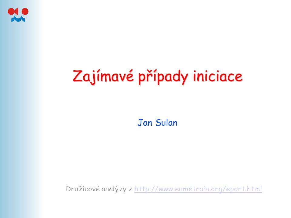 Zajímavé případy iniciace Jan Sulan Družicové analýzy z http://www.eumetrain.org/eport.htmlhttp://www.eumetrain.org/eport.html