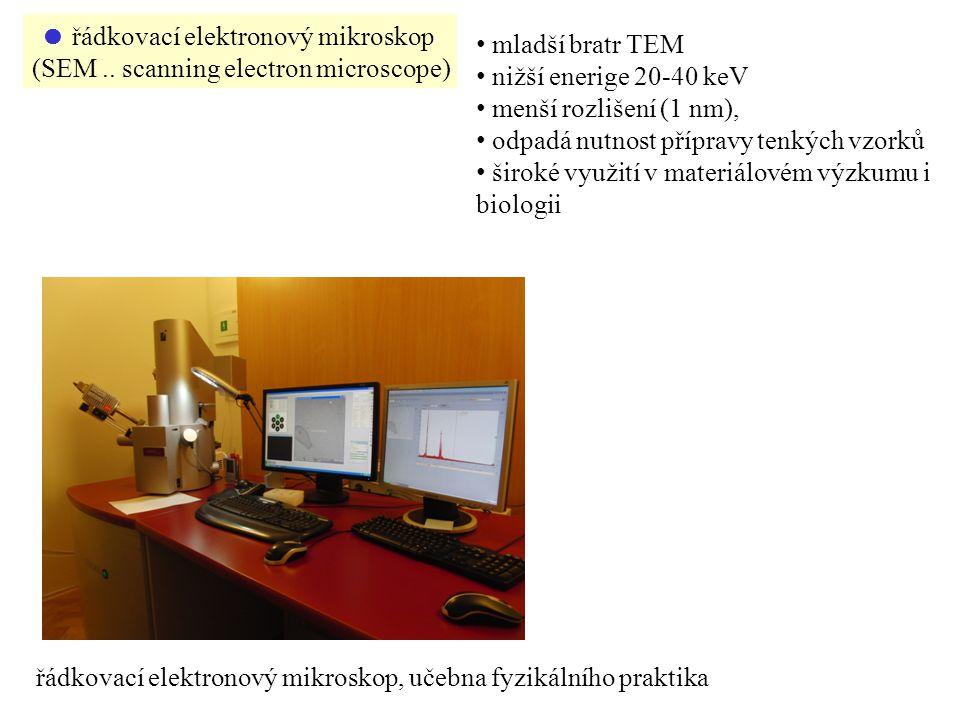 řádkovací elektronový mikroskop, učebna fyzikálního praktika  řádkovací elektronový mikroskop (SEM..
