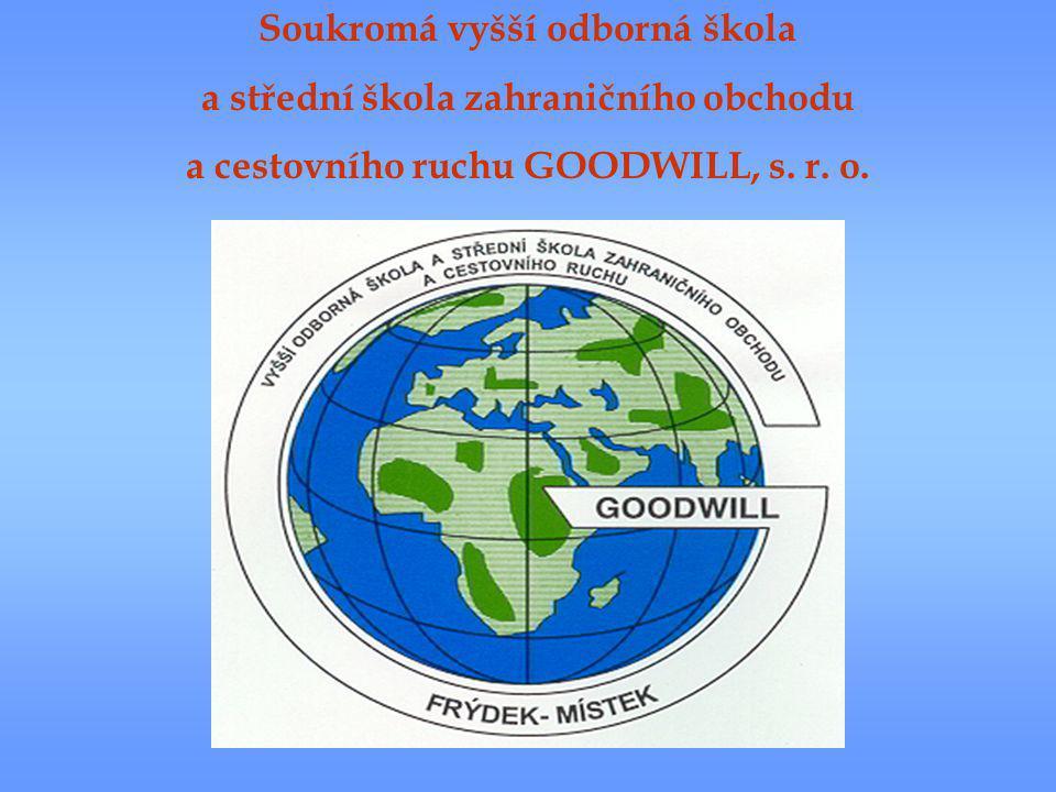 Soukromá vyšší odborná škola a střední škola zahraničního obchodu a cestovního ruchu GOODWILL, s.