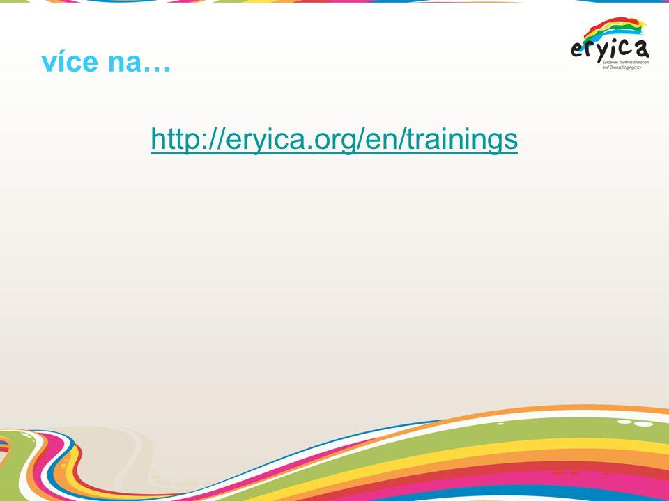 více na… http://eryica.org/en/trainings