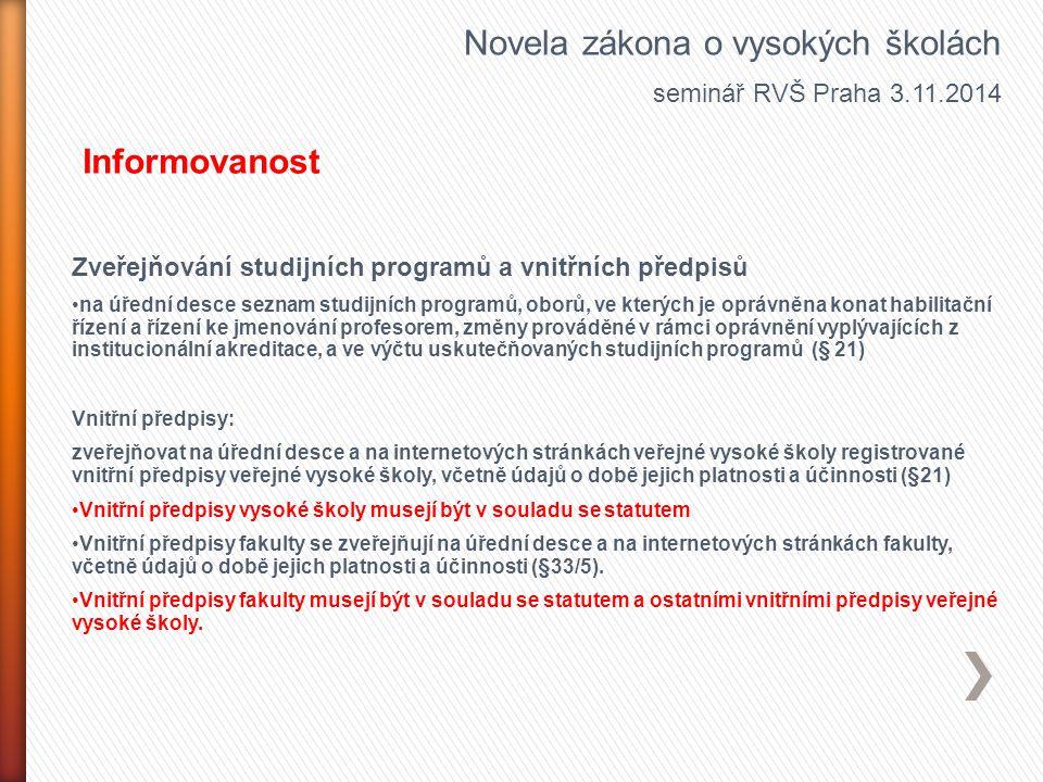 Zveřejňování studijních programů a vnitřních předpisů na úřední desce seznam studijních programů, oborů, ve kterých je oprávněna konat habilitační říz