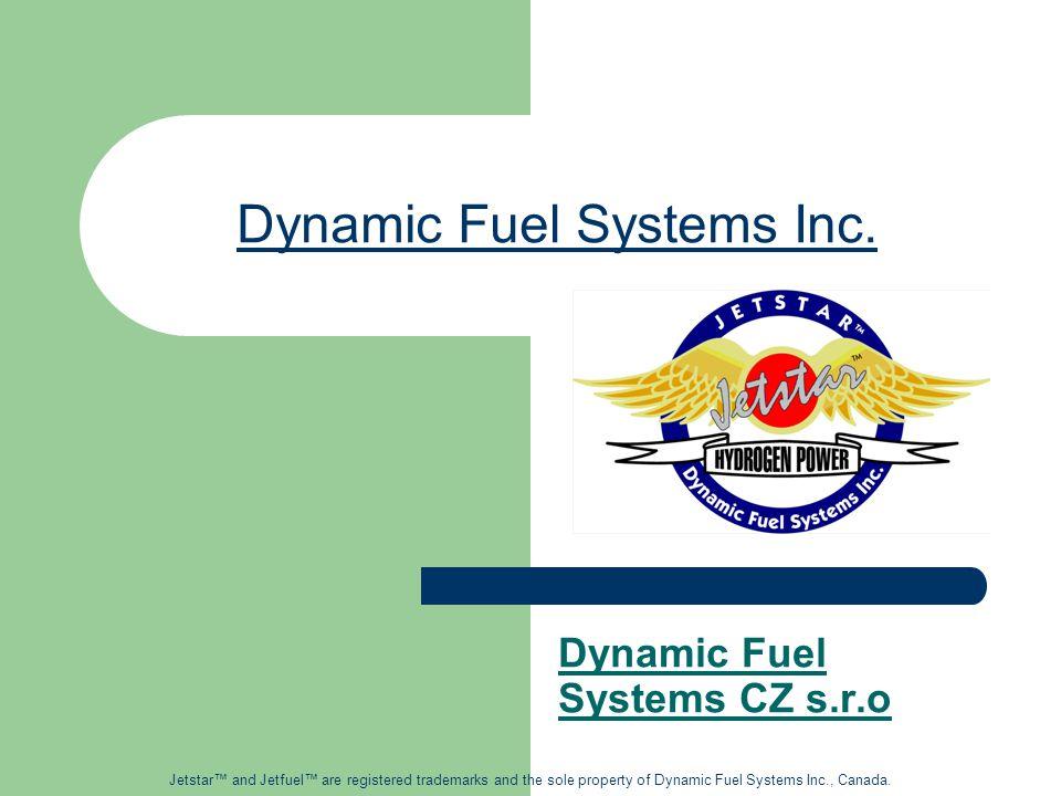 Koncepce technologie Jetstar TM 1.Čistá energie 2.Výfukové plyny 3.Teplo 4.Tření Využití energie u dieslových spalovacích motorů 40% 28% 7% 25% Jetstar™ and Jetfuel™ are registered trademarks and the sole property of Dynamic Fuel Systems Inc., Canada.