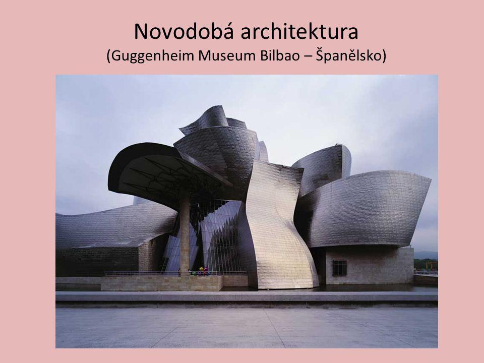 Novodobá architektura (Guggenheim Museum Bilbao – Španělsko)