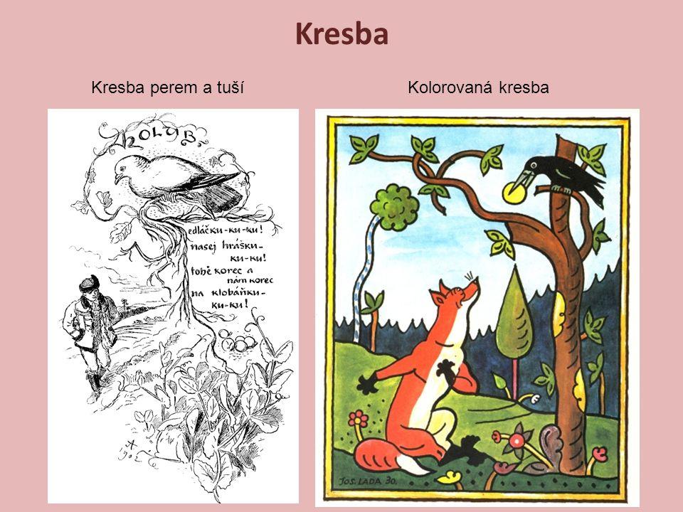 Kresba perem a tušíKolorovaná kresba Kresba