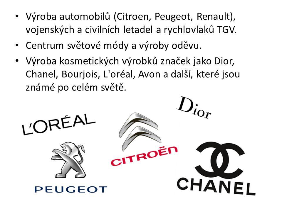 Výroba automobilů (Citroen, Peugeot, Renault), vojenských a civilních letadel a rychlovlaků TGV. Centrum světové módy a výroby oděvu. Výroba kosmetick