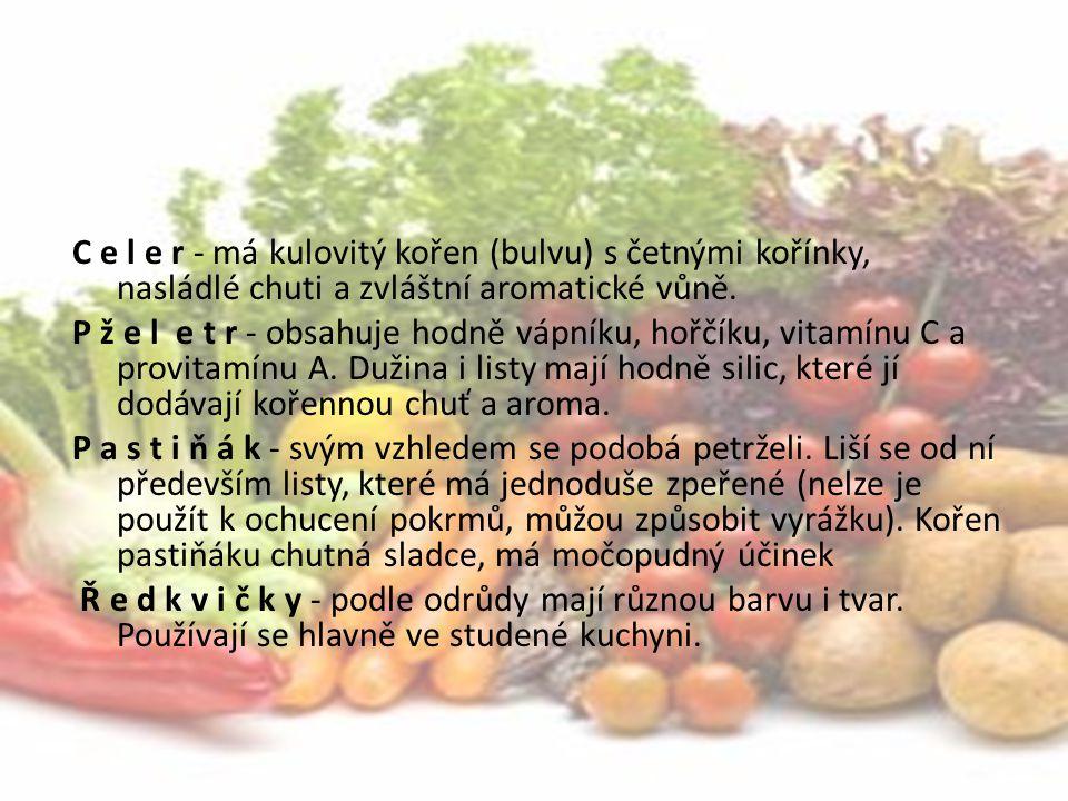 Stonková Nazývaná též lahůdkovou zeleninou.