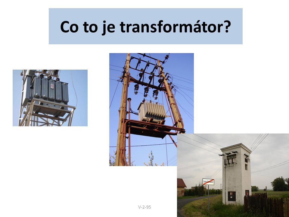 Co to je transformátor? V-2-95