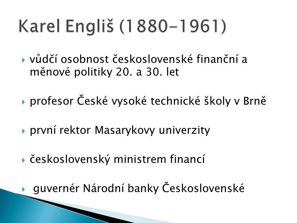  vůdčí osobnost československé finanční a měnové politiky 20.