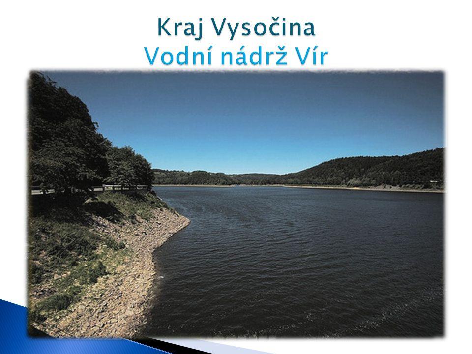 Délka - 9,3 km Max. hloubka - 65,6 m  Vodní nádrž Vír byla postavena na řece Svratce a skládá se ze dvou částí. Větší část se nachází nad obcí Vír pr