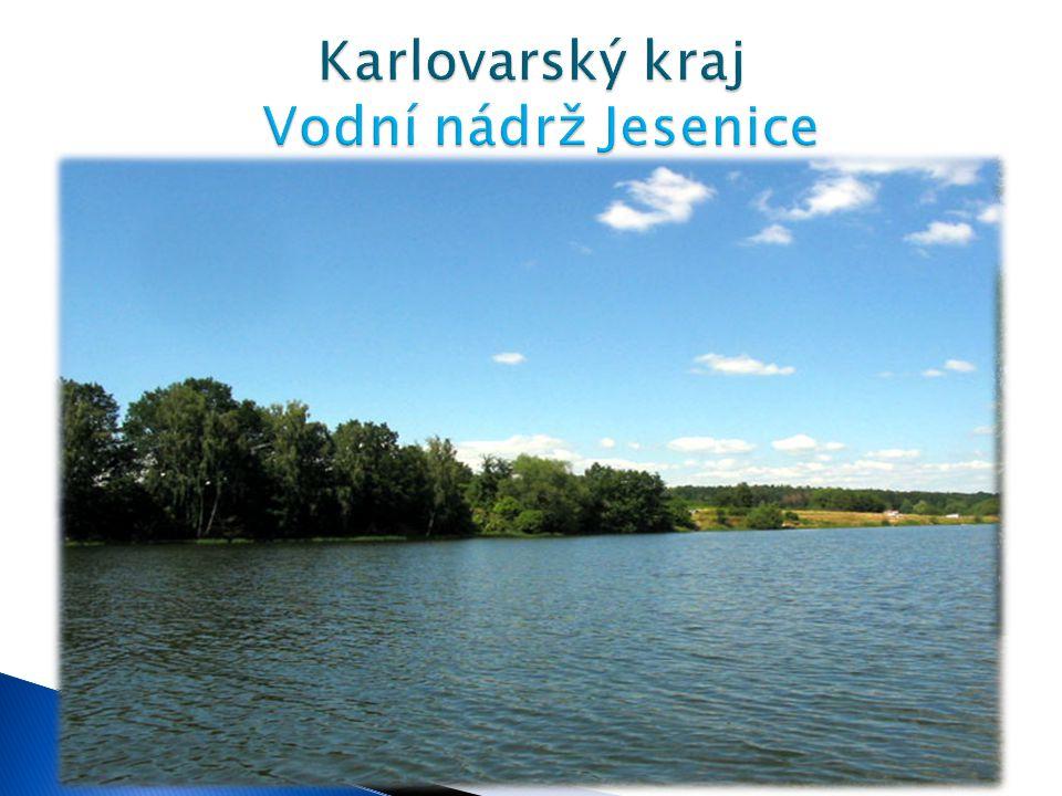 Rozloha - 7,6 km² Délka - 12 km Objem - 52.750.000 m³ Max. hloubka - max. 18 m  Vodní nádrž Jesenice je přehrada ležící cca 7 kilometrů jihovýchodně
