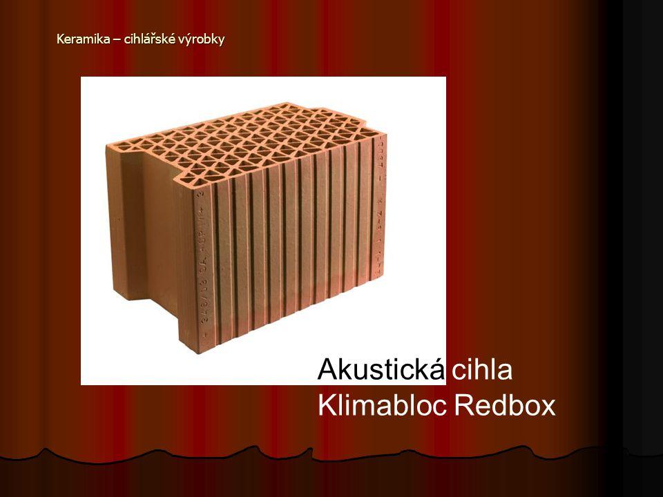 Keramika – cihlářské výrobky Akustická cihla Klimabloc Redbox