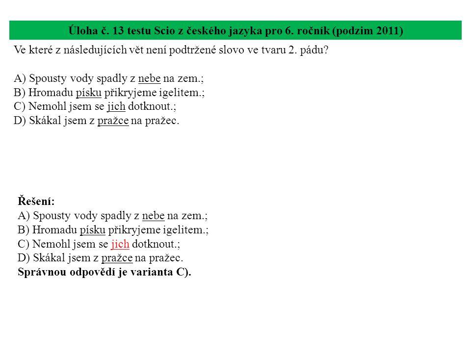 Úloha č.14 testu Scio z českého jazyka pro 6.