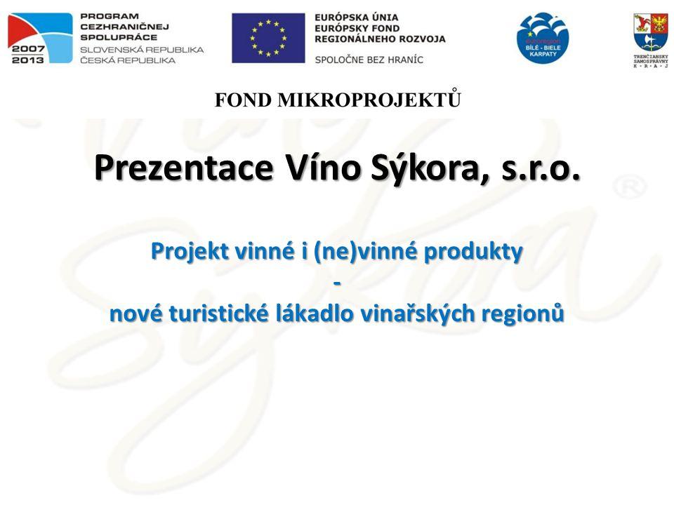 Prezentace Víno Sýkora, s.r.o.