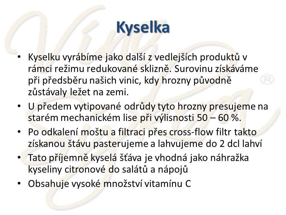 Kyselka Kyselku vyrábíme jako další z vedlejších produktů v rámci režimu redukované sklizně.