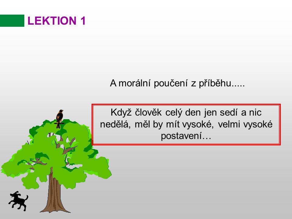 « Chtěl bych vylézt na strom » šeptal krocan...