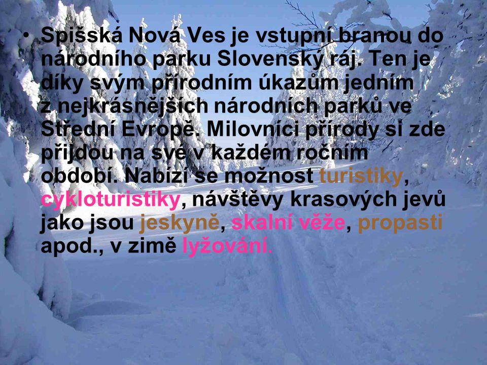 Spišská Nová Ves je vstupní branou do národního parku Slovenský ráj. Ten je díky svým přírodním úkazům jedním z nejkrásnějších národních parků ve Stře