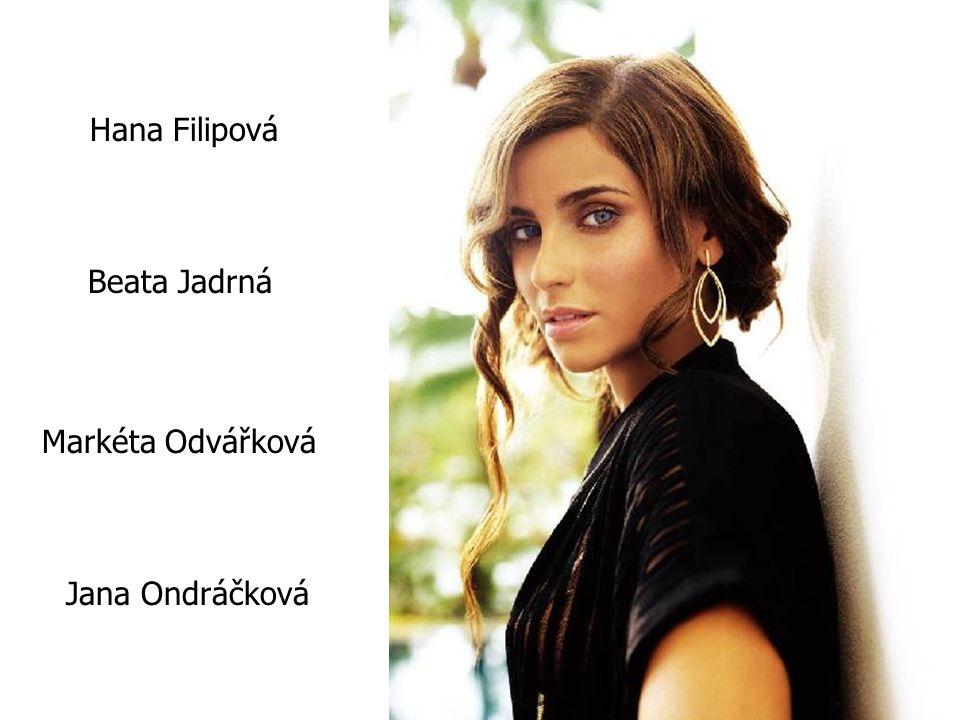 Hana Filipová Beata Jadrná Markéta Odvářková Jana Ondráčková