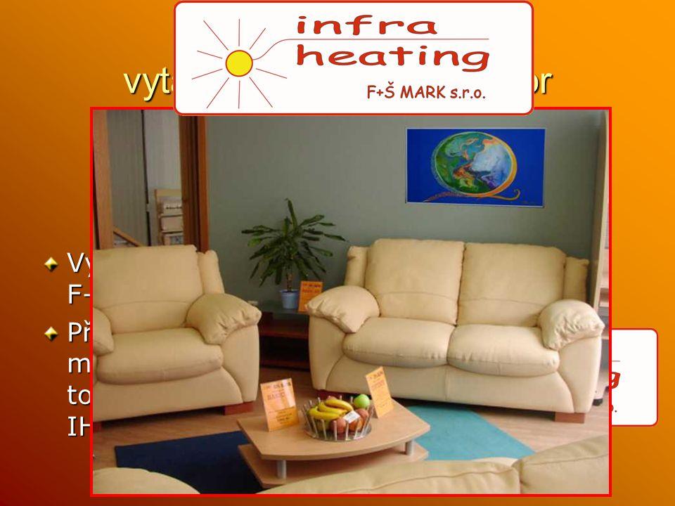 INFRATOPENÍ vytápění obytných prostor Výrobce a dovozce F+Š MARK s.r.o. Představuje ručně malované obrazy na topné panely IHFRAHEATING INFRAHEATING