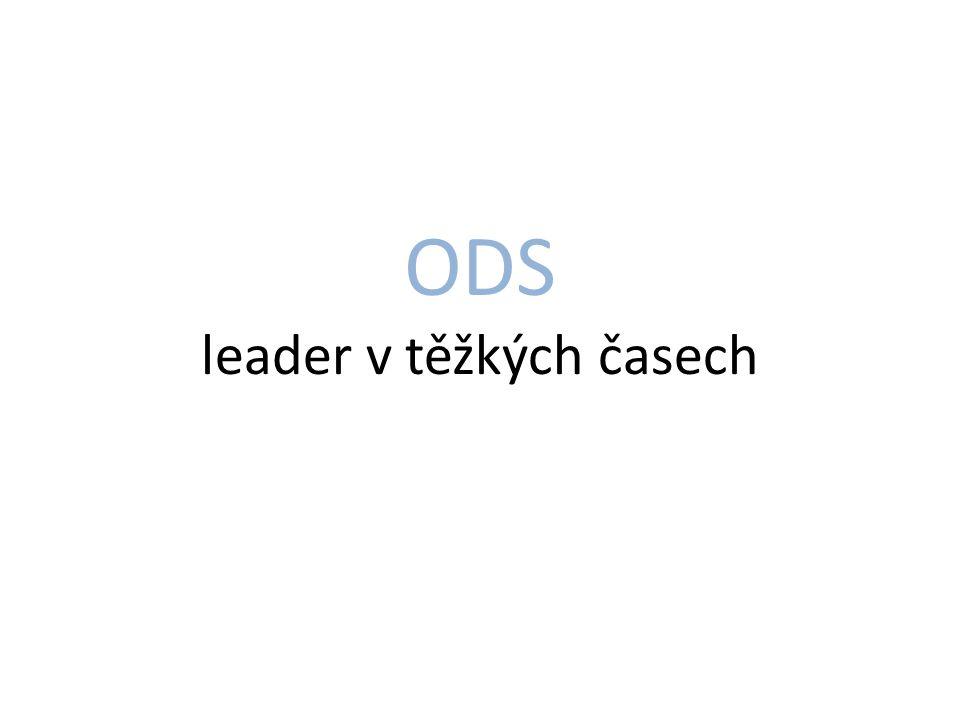 ODS leader v těžkých časech