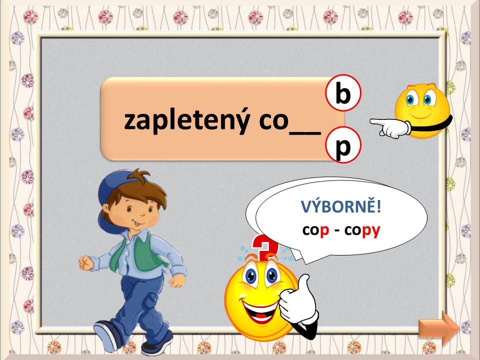zapletený co__ p CHYBA! cop - copy b VÝBORNĚ! cop - copy