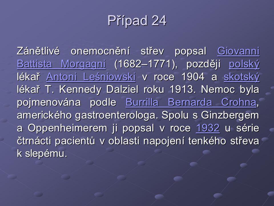 Zánětlivé onemocnění střev popsal Giovanni Battista Morgagni (1682–1771), později polský lékař Antoni Leśniowski v roce 1904 a skotský lékař T. Kenned