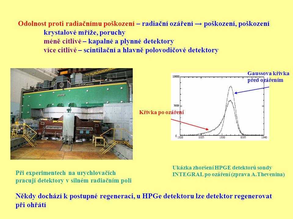 Scintilační detektory Scintilační detektor: 1) Scintilator 2) Fotonásobič + antimagnetické stínění (nebo fotodioda) 3) Dělič Průchod ionizujícího záření → excitace atomu a molekul deexcitace → energie → produkce světla - luminiscence Informace: 1) Energie 2) Čas – jsou rychlé 3) Identifikace částice z tvaru pulsu Fluorescence – rychlá konverze energie na světlo 10 -8 s Fosforoscence - zpožděná konverze energie na světlo μs – dny – větší λ Vlastnosti fotonásobičů, fotodiod, lavinových fotodiod – viz literatura
