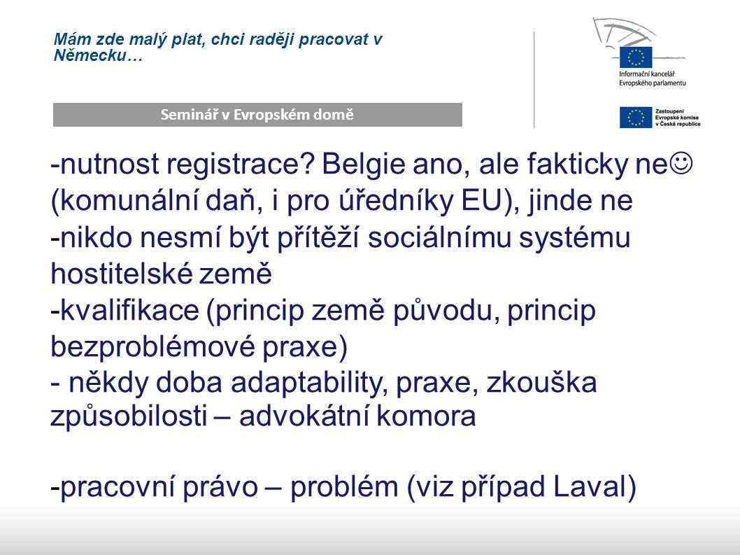 Mám zde malý plat, chci raději pracovat v Německu… Seminář v Evropském domě -nutnost registrace.