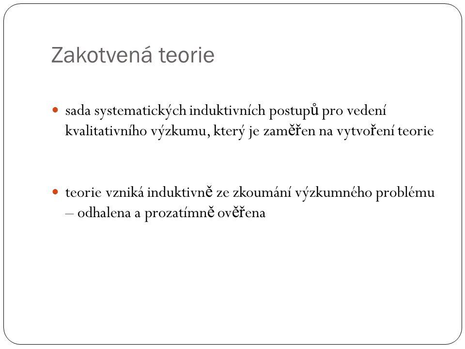 Případová studie Šva ř í č ek, Še ď ová: Kvalitativní výzkum v pedagogických v ě dách, str.