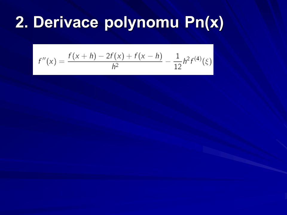 """Parciální derivace Principiálně stejné jako derivacePrincipiálně stejné jako derivace Derivujeme podle zvolené proměnnéDerivujeme podle zvolené proměnné Ostatní proměnné """"ignorujeme Ostatní proměnné """"ignorujeme dopředná diference:dopředná diference:"""