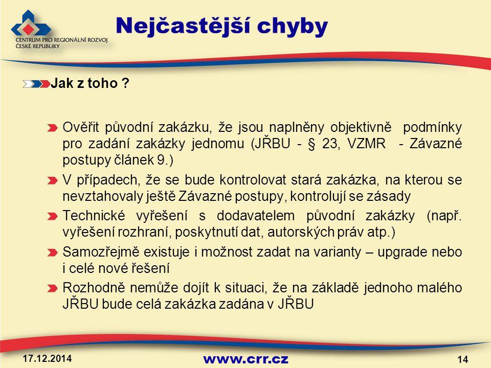 www.crr.cz 17.12.2014 14 Nejčastější chyby Jak z toho .