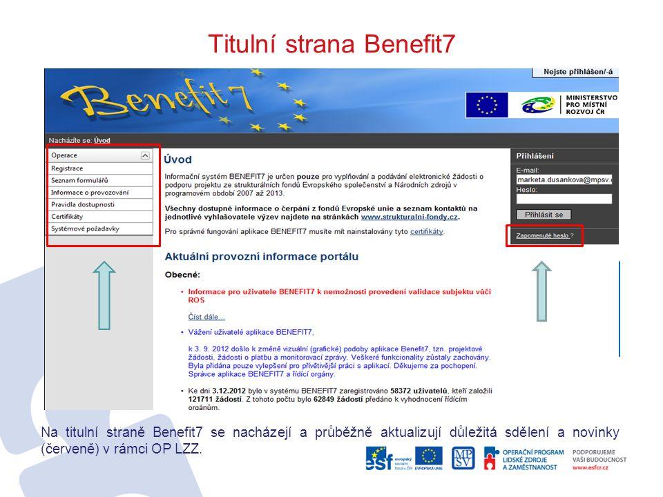 Registrace do aplikace Benefit7 Žadatel obdrží potvrzení registrace do své e-mailové schránky, která obsahuje aktivní klíč.